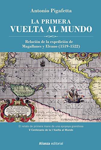 La primera vuelta al mundo Edición Ilustrada: Relación de
