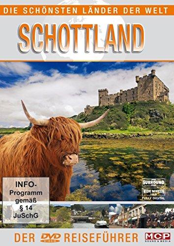 Die schönsten Länder der Welt - Schottland - Der Reiseführer