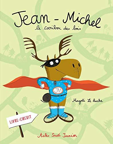 Jean-Michel le caribou des bois_1ere_ed