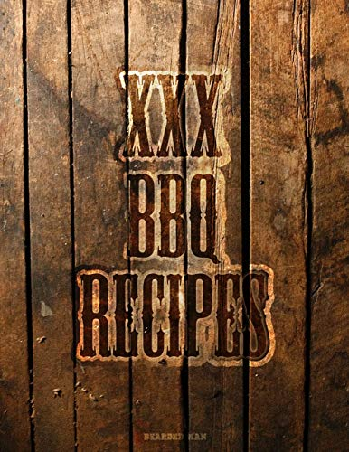 XXX BBQ RECIPES: The ideal Notebook for every Well Grilled, BBQ Man. Lined Pages to record your Family's BBQ Recipes and Secret Grilling Techniques. WESTERN MOTIF