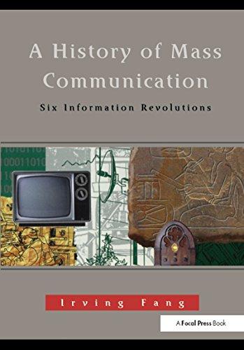 A History of Mass Communication: Six Information Revolutions (English Edition) eBook: Fang, Irving: Amazon.es: Tienda Kindle