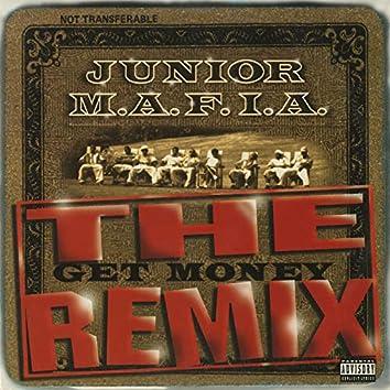 Gettin' Money (The Get Money Remix)