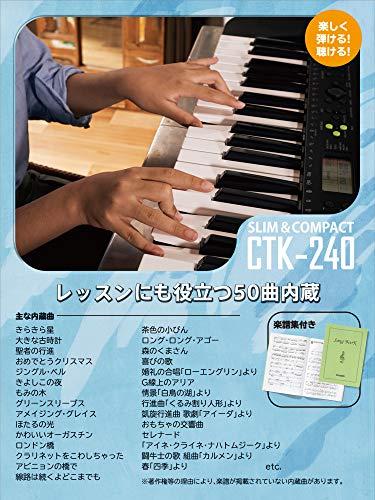 カシオ(CASIO)電子キーボードCasiotoneCTK-240スリム&コンパクト49鍵盤100音色100リズムAC電源と乾電池の2電源対応見やすい液晶画面