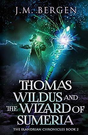Thomas Wildus and the Wizard of Sumeria