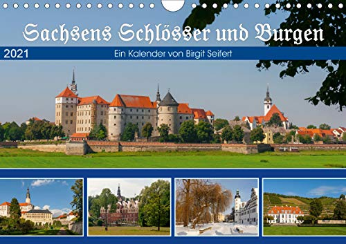 Sachsens Schlösser und Burgen (Wandkalender 2021 DIN A4 quer)