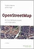 OpenStreetMap: Die freie Weltkarte nutzen und mitgestalten