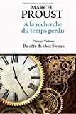 À la recherche du temps perdu - Premier volume - Du côté de chez Swann - Independently published - 08/03/2019