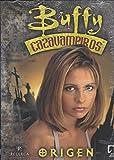 Buffy cazavampiros, Origen