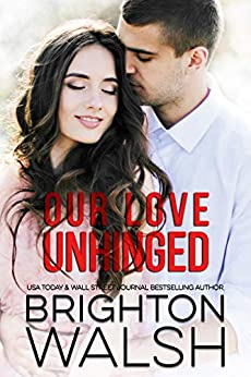 Our Love Unhinged (Reluctant Hearts) by [Brighton Walsh]