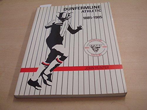 Dunfermline Athletic Football Club: A Centenary History, 1885-1985