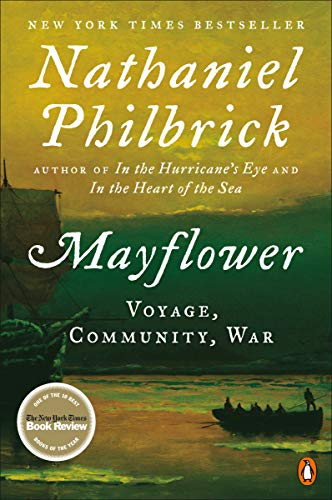 Mayflower: A Story of Courage, Community, and War (English Edition)