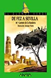 De Fez a Sevilla (Literatura Infantil (6-11 Años) - El Duende Verde)