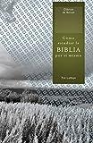 Como Estudiar la Biblia Por Si Mismo = How to Study the Bible for Yourself (Clasicos de Nelson)