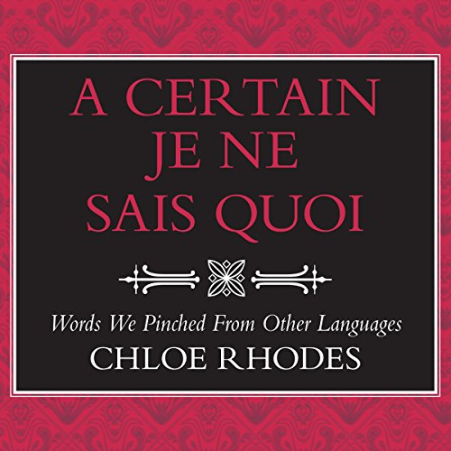 A Certain Je Ne Sais Quoi audiobook cover art