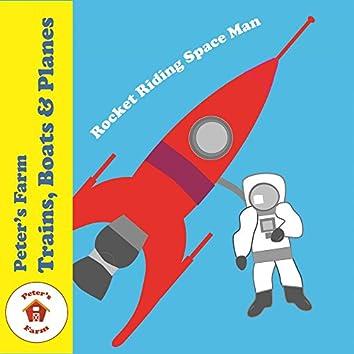 Rocket Riding Space Man