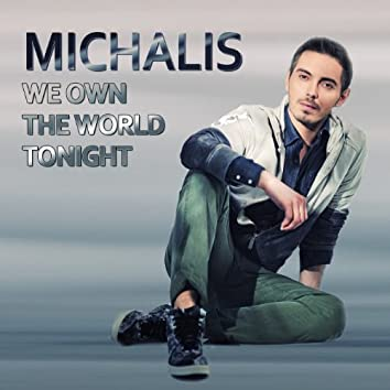 We Own The World Tonight