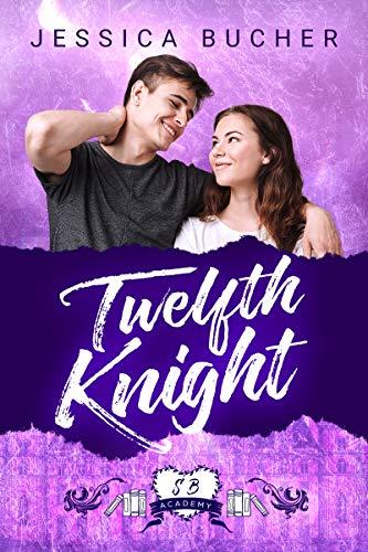 Twelfth Knight: a sweet YA Boarding School Retelling (Shelfbrooke Academy Book 1)