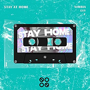 Stay At Home (feat. F, Evy)