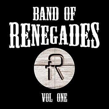 Band of Renegades, Vol. 1