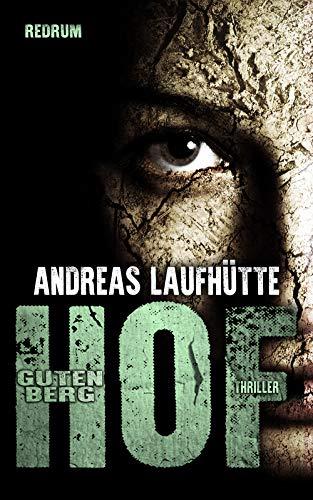 Hof Gutenberg: Ein erschreckender Psychothriller