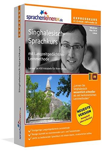 Singhalesisch-Expresskurs mit Langzeitgedächtnis-Lernmethode von Sprachenlernen24.de: In wenigen Tagen fit für Ihre Reise nach Sri Lanka. 450 Vokabeln. PC CD-ROM + MP3-Audio-CD für Windows 8,7,Vista,XP/Linux/Mac OS X
