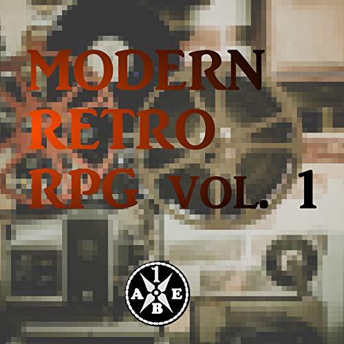 Modern Retro RPG, Vol. 1 (Game Soundtrack)