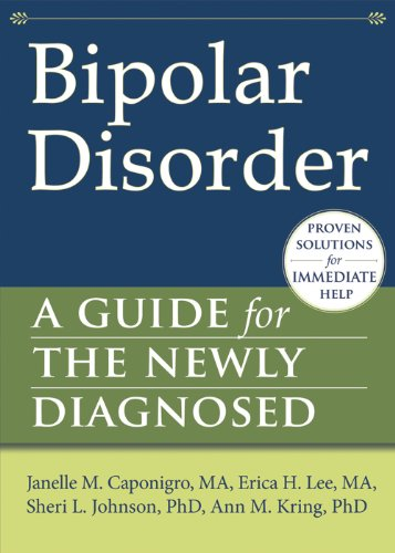 Bipolar Disorder: A Guide for the Newly Diagnosed (The New Harbinger Guides for the Newly Diagnosed Series) (English Edition)