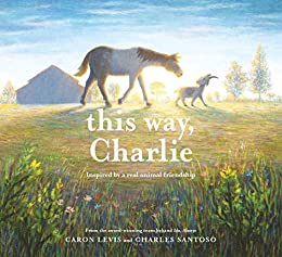 This Way, Charlie - Kindle edition by Levis, Caron, Santoso ...