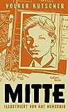 Mitte (Illustrierte Lieblingsbücher, Band 11) von Kat Menschik