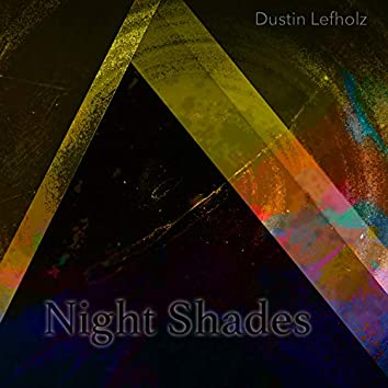 Night Shades