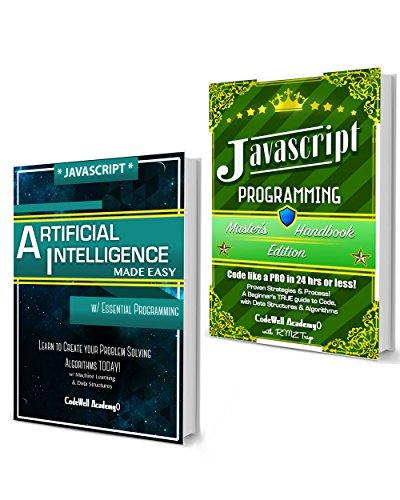 Javascript Programming Box Set: Programming, Master's Handbook & Artificial Intelligence Made Easy; Code, Data Science, Automation, problem solving, Data ... (CodeWell Box Sets) (English Edition)