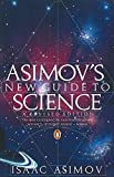 Asimov's New Guide to Science (Penguin Press Science S.) - Mr Isaac Asimov