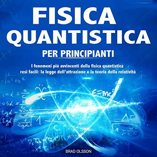 Fisica Quantistica per Principianti [Quantum Physics for Beginners] Titelbild