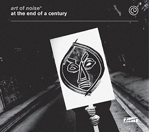 At The End Of The Century (2Cd+Dvd) - Art Of Noise by Art Of Noise