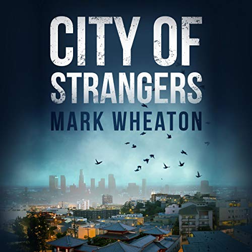 City of Strangers: Luis Chavez, Book 2