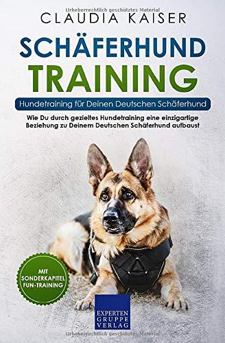 Schäferhund Training - Hundetraining für Deinen Deutschen Schäferhund: Wie Du durch gezieltes...