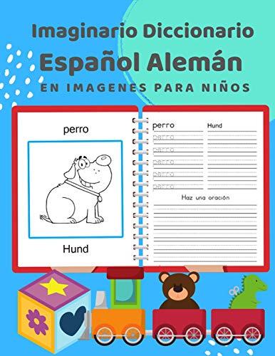 Imaginario Diccionario Español Alemán En Imagenes Para Niños: 100 lista de...
