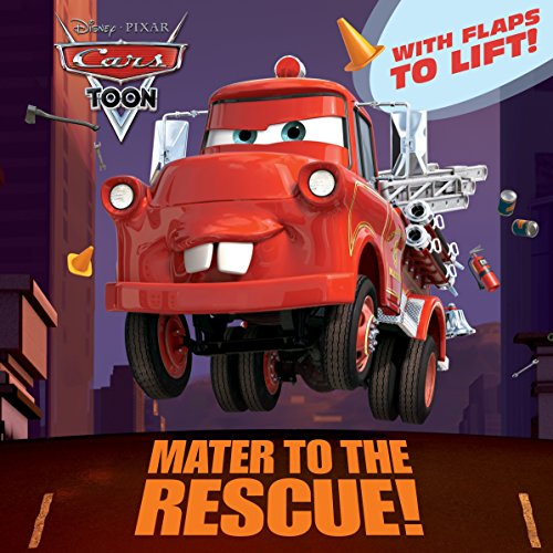 Mater to the Rescue! (Disney/Pixar Cars) (Pictureback(R))