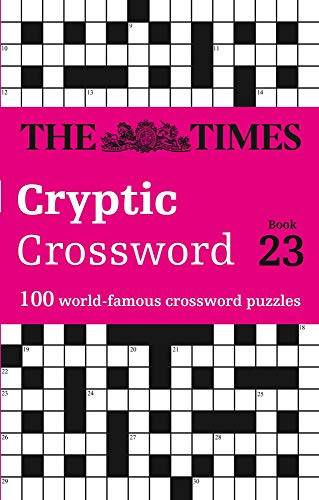 Times Cryptic Crossword Book 23: 100 World-Famous Crossword Puzzles (Crosswords)