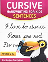 Cursive Handwriting for Kids: Sentences