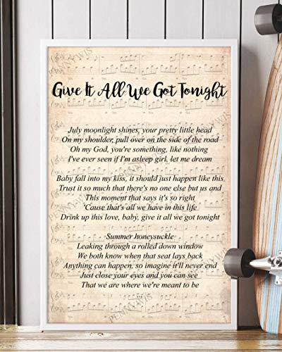 PENNYWIS Decor Gift - Give It All We Got Tonight Song Lyrics [v2] Portrait Poster Wall Art Print (16' x 24')