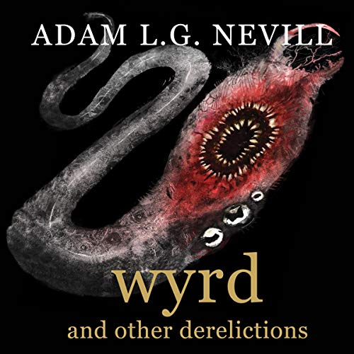 Wyrd and Other Derelictions cover art