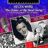 Helen Ward : The Queen of