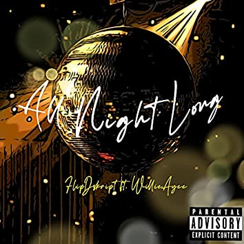 All Night Long (feat. Willie Ayee)