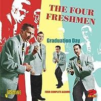 Graduation Day - Four Complete Albums [ORIGINAL RECORDINGS REMASTERED] 2CD SET by The Four Freshmen (2012-05-01)