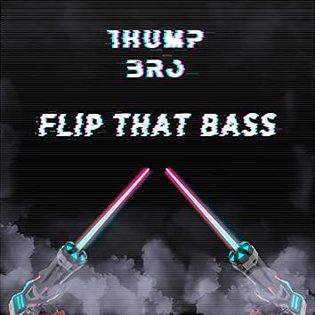 Flip That Bass