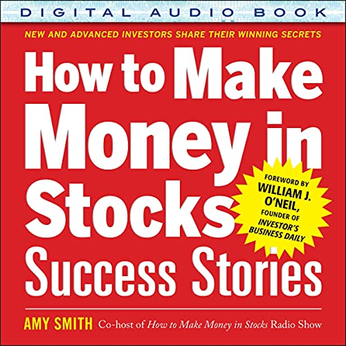 How to Make Money in Stocks Success Stories cover art