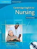 Cambridge English for Nursing Pre-intermediate Student's Book with Audio CD (Cambridge Professional English)