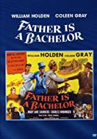 Father Is a Bachelor [DVD]