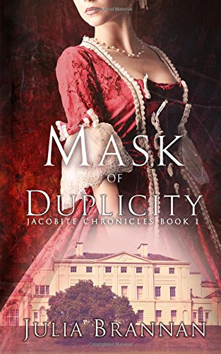 Mask Of Duplicity (The Jacobite Chronicles) (Volume 1)